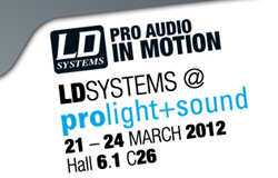 LD Systems at prolight&sound 2012